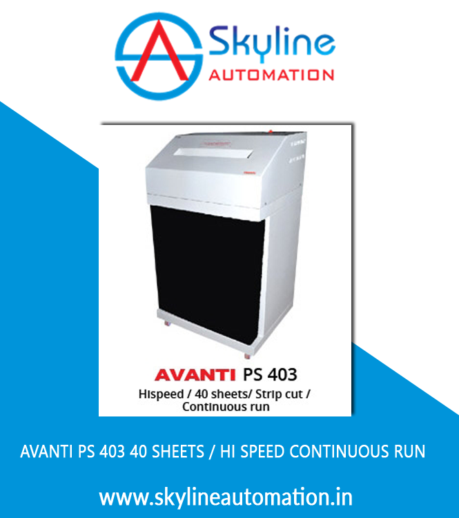 AVANTI PS 403 40 Sheets Hi Speed Continuous Run